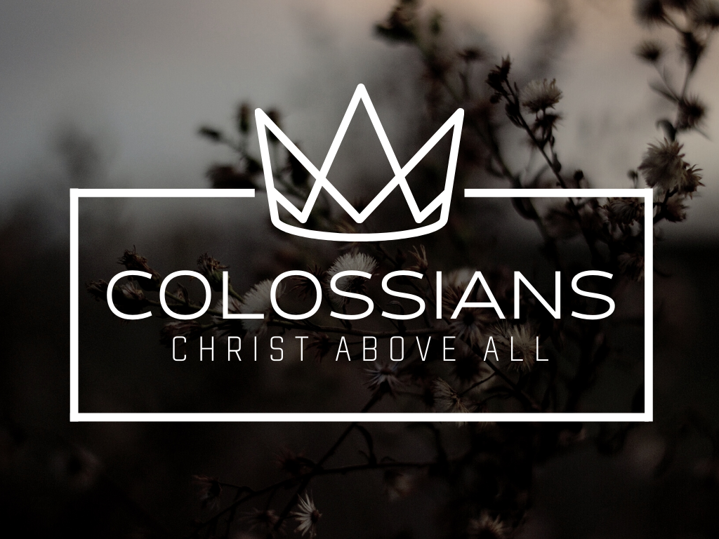 Colossians Series Slide.png